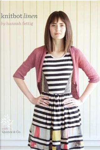 Knitbot Linen by Hannah Fettig