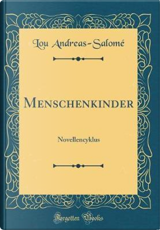Menschenkinder by Lou Andreas-Salome