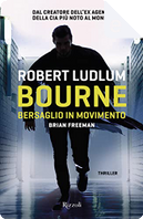 Bourne by Brian Freeman, Robert Ludlum