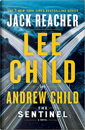 The Sentinel by Andrew Child, Lee Child