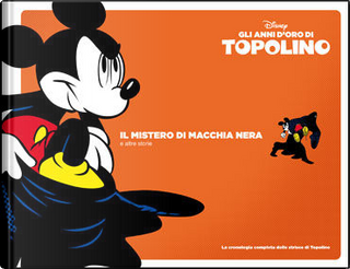 Gli anni d'oro di Topolino - Vol. 3 (1938-39) by Floyd Gottfredson, Manuel Gonzales, Merrill De Maris