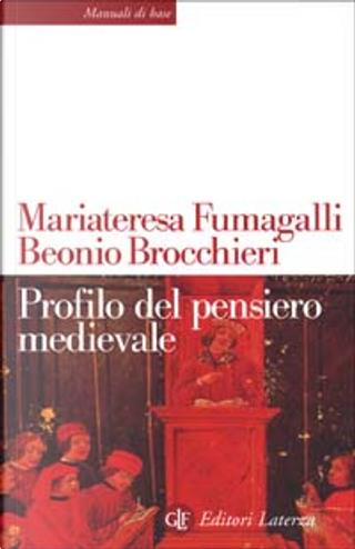 Profilo del pensiero medievale by Maria Teresa Fumagalli Beonio Brocchieri