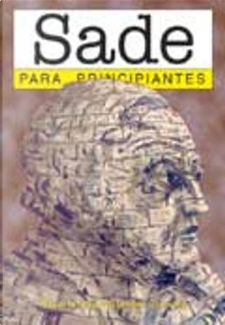 Sade para principiantes / Sade for Beginners by Graham Crowley, Stuart Hood