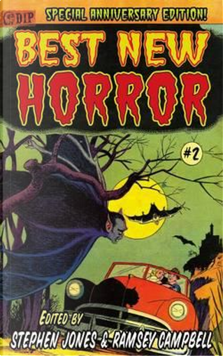 25th Anniversary Edition BEST NEW HORROR #2 [Trade Paperback] Edited by Stephen Jones & Ramsey Campbell by Peter Straub