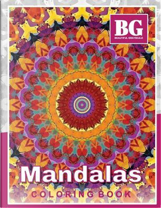 MANDALAS Coloring Book by Beautiful Grayscale Coloring Books
