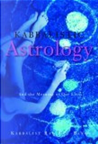 Kabbalistic Astrology by Rav Berg