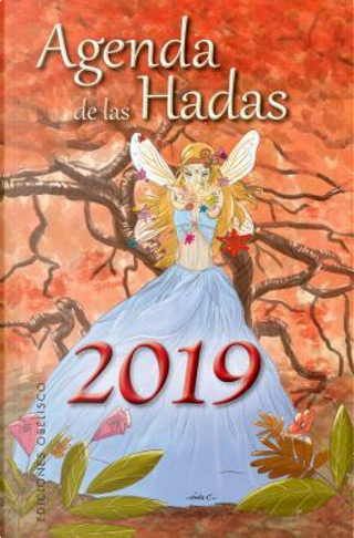 Agenda de las hadas 2019 / Fairies 2019 Agenda by VARIOS AUTORES