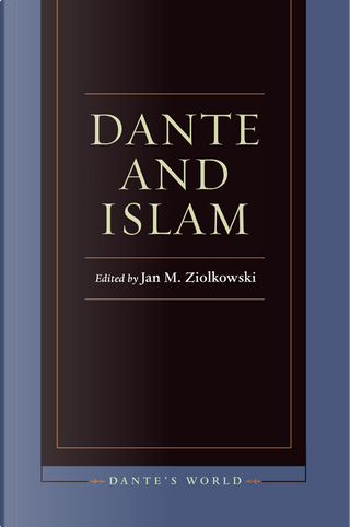 Dante and Islam by
