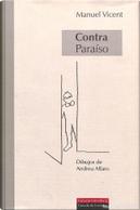 Contra paraíso by Manuel Vicent