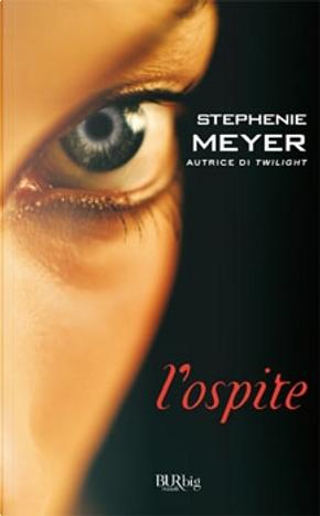 L'ospite by Stephenie Meyer