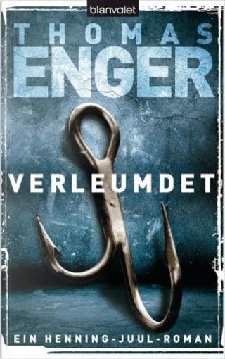 Verleumdet by Thomas Enger