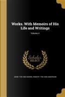 WORKS W/MEMOIRS OF HIS LIFE & by John 1729-1802 Moore