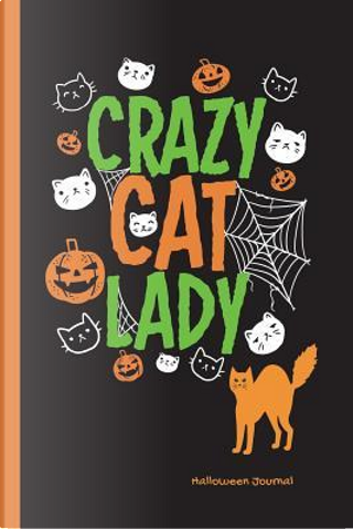 Crazy Cat Lady Halloween Journal by SLO Treasures