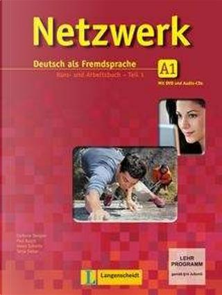 Netzwerk: Deutsch als Fremdsprache, A1 by Paul Rusch, Helen Schmitz, Tanja Sieber, Stefanie Dengler