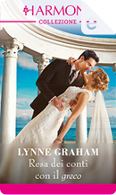 Resa dei conti con il greco by Lynne Graham