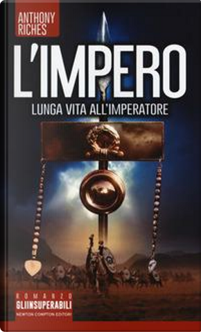 Lunga vita all'imperatore. L'impero by Anthony Riches
