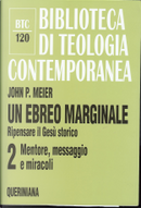 Un ebreo marginale by John P. Meier
