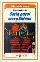 Sette passi verso Satana by Abraham Merritt