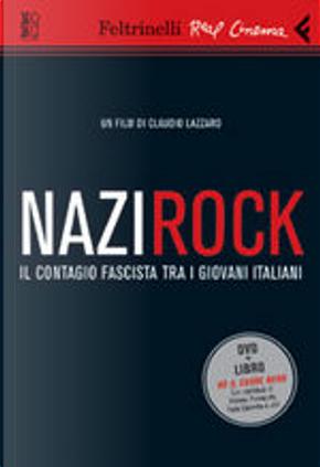 Nazirock by Claudio Lazzaro, Luciano Lazzaro