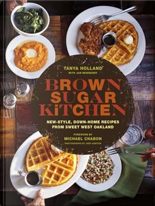 Brown Sugar Kitchen by Tanya Holland