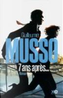 7 ans après... by Guillaume Musso