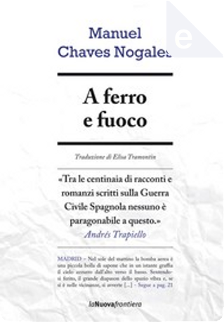 A ferro e fuoco by Manuel Chaves Nogales