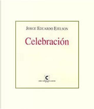 Celebración by Jorge Eduardo Eielson