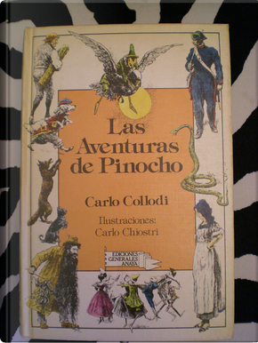 Las Aventuras De Pinocho/the Adventures of Pinocchio by Carlo Chiostri, Carlo Collodi