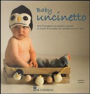 Baby uncinetto. Ediz. illustrata by Samanta Fornino
