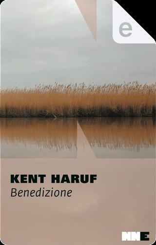 Benedizione by Kent Haruf
