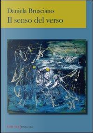 Il senso del verso by Daniela Brusciano