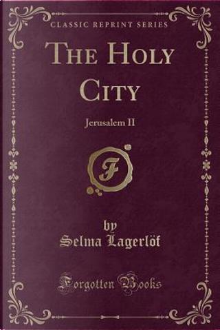 The Holy City by Selma Lagerlöf
