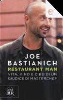 Restaurant Man by Joseph Bastianich