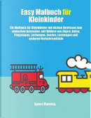 Easy Malbuch für Kleinkinder by James Manning
