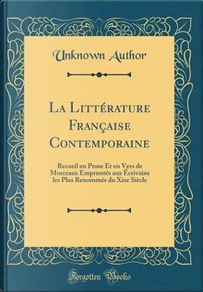 La Littérature Française Contemporaine by Author Unknown