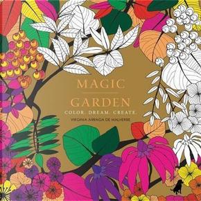 Magic Garden by Virginia Arraga de Malherbe