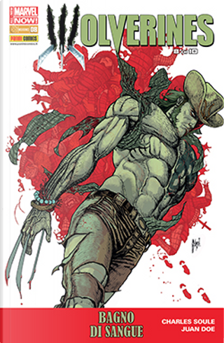 Wolverine n. 320 by Charles Soule, Ray Fawkes