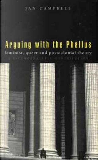 Arguing With the Phallus by Janet Campbell