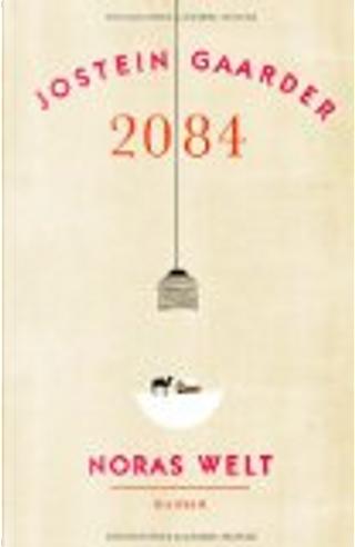 2084 - Noras Welt by Jostein Gaarder