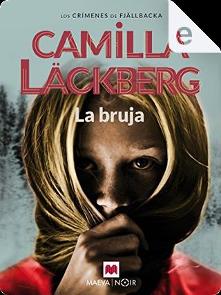 La bruja by Camilla Läckberg