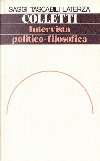 Intervista politico-filosofica by Lucio Colletti
