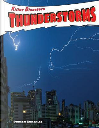 Thunderstorms by Doreen Gonzales