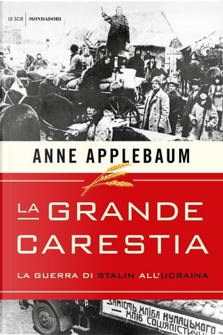 La grande carestia by Anne Applebaum