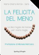 La felicità del meno by Maria Chiara Giorda, Sara Hejazi