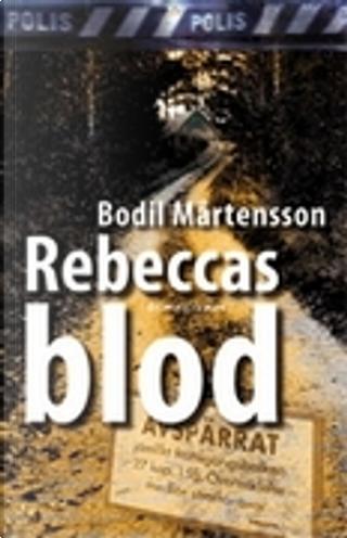 Rebeccas blod by Bodil Mårtensson