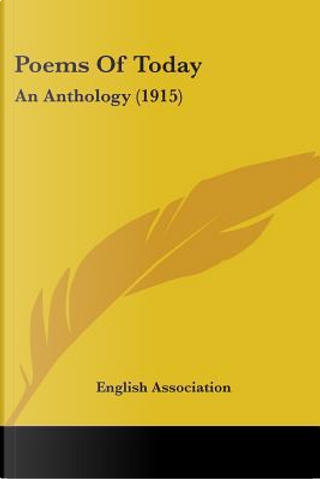 Poems Of Today by English Association