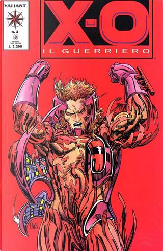 X-O: Il guerriero n. 3 by Bob Hall, Bob Layton, Jim Shooter