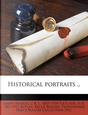Historical Portraits by Emery Walker