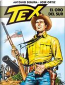 Tex. El oro del Sur by Antonio Segura
