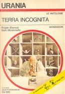 Terra incognita by Alfred Elton Van Vogt, Arthur C. Clarke, Clifford Simak, Earle Stanley Gardner, Edmond Hamilton, Isaac Asimov, Ray Bradbury, Robert Bloch